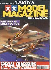 Tamiya Model Magazine n°13 Manipuler Decalco Zero P-38JLola T93//00 Panzerkampfwa
