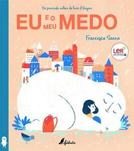 Eu e o Meu Medo (Portuguese Edition). LIBRO