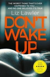 Don't Wake Up: The most gripping first chapter you will ever read!-Liz Lawler