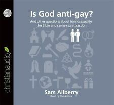 Is God Anti-Gay?: And Other Questions about Homosexuality, the Bible and Same-Se