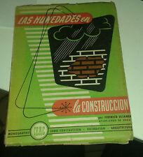 ULSAMER PUIGGARI. Les humedades en la construccion. Ceac. 1954..
