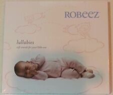 """ROBEEZ LULLABIES Soft Sounds For Your Little One (CD, 2006) Babies, """"BRAND NEW"""""""