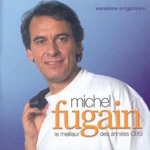 Michel Fugain - Le Meilleur Des Annees CBS [New CD]