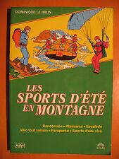 Les Sports d'été en Montagne-Randonnée-Alpinisme-Escalade-Vélo TT-Parapente-Eau