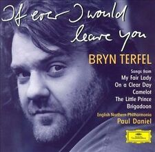 Alan Jay Lerner, Frederick Loewe, Bryn Terfel - If Ever I Would Leave You (Songs