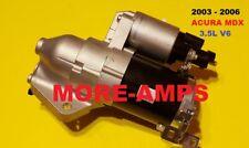 2003 2006 ACURA MDX 3.5L V6 NEW STARTER 17868 M0T15072ZC 17868N