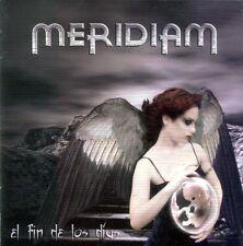 MERIDIAM El Fin De Los Dias cd+1 ( epic melodic metal)
