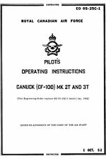 AVRO CANADA CF-100 Mk 2T/3T & Mk 4 OPERATING INSTRUCTIONS + ORENDA BROCHURE 1955