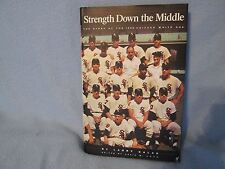 "The Story Of The 1959 Chicago White Sox Baseball  "" Strength Down the Middle"""