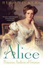 Alice: Princess Andrew of Greece by Vickers, Hugo