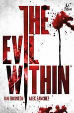 Evil Within, Alex Sanchez, Ian Edginton, New