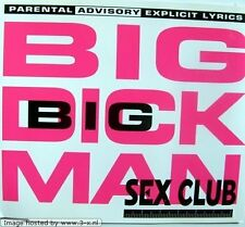 Sex club Big Dick Man (1994) [Maxi-CD]