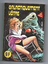 ELVIFRANCE. Galactiquement votre. N°105. 1984. Petit format sexy - Bel état