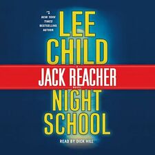Lee CHILD / (Jack Reacher 21) NIGHT SCHOOL read by Dick Hill   [ Audiobook ]