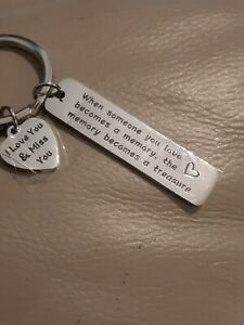 BRAND NEW WHEN SOMEONE YOU LOVE BECOMES A MEMORY THE MEMORY BECOMES A  KEY RING