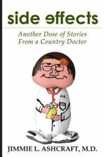Side Effects: Another Dose of Stories from a Country Doctor (Paperback or Softba