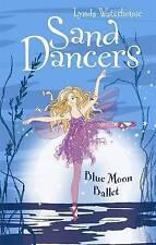 Sand Dancers: Blue Moon Ballet, Lynda Waterhouse, New Book
