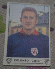FIGURINA PANINI CAMPIONATO CALCIO 1964/65- CAGLIARI - COLOMBO - NUOVA NEW