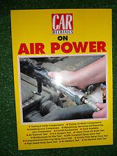 CAR MECHANICS ON AIR POWER compressor tool assessment comparison use guide book