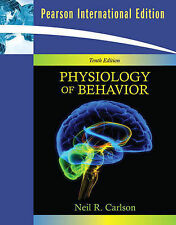 Physiology of Behavior by Neil R. Carlson