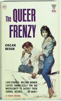 The Queer Frenzy by Oscar Bessie 1962 Vintage Sleaze PB Tuxedo Book 123