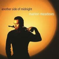 Marion Meadows : Another Side Of Midnight CD (2005) ***NEW*** Quality guaranteed