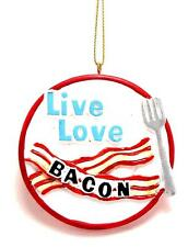 Live Love Bacon on Plate Christmas Ornament
