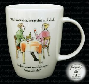 HUDS0N MIDDLETON MUG CUP HE'S IRRITABLE FORGETFUL AND DEAF ......