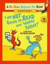 I Am Not Going to Read Any Words Today!: Learn About Rhyming Words Beginner Fun