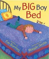 NEW - My Big Boy Bed by Bunting, Eve