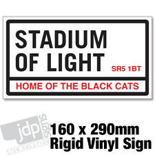 SUNDERLAND FC 'STADIUM OF LIGHT' REPLICA ROAD SIGN