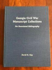 Georgia Civil War Manuscript Collections: An Annotated Bibliography, GA, Slay