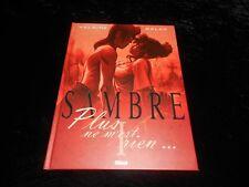 Yslaire / Balac : Sambre 1 : Plus ne m'est rien Editions Glénat 2007