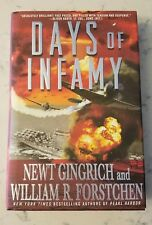 Days of Infamy by Newt Gingrich & William Forstchen 2008 Hardcover 9780312363512