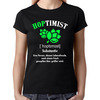 HOPTIMIST Bier Spaß Comedy Sprüche Lustig Fun Party Lady Damen Girlie T-Shirt
