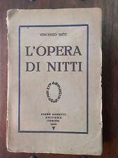 L'OPERA DI NITTI Vincenzo Nitti Piero Gobetti Editore Torino 1924 storia libro