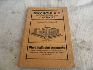 Katalog Max Kohl A.G. Chemnitz Preisliste Nr.100 Band II Physikalische Apparate