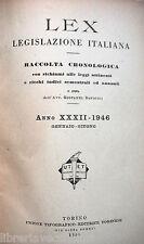 LEX Legislazione Italiana A cura di Giovanni Davicini I semestre 1946 UTET di e