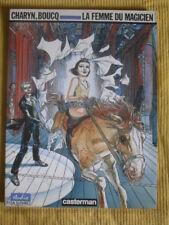 CHARYN - BOUCQ : LA FEMME DU MAGICIEN - E.O. -1986-  CASTERMAN