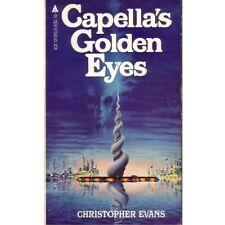 CAPELLA'S GOLDEN EYES Christopher Evans 1982 1st PB blj
