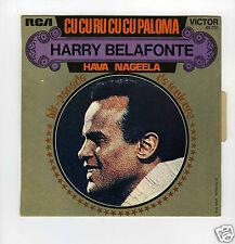 45 RPM SP HARRY BELAFONTE CU CU RU CU CU PALOMA