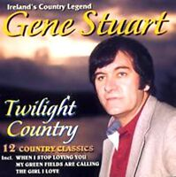 GENE STUART TWILIGHT COUNTRY NEW SEALED CD IRISH / COUNTRY