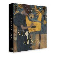 VOIR LA MUSIQUE (SOUS COFFRET) (French) Hardcover  by FLORENCE GÉTRE AR-27