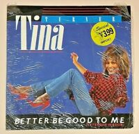 """Tina Turner (Import 12"""" Single 12CL 338) Better Be Good To Me/When I Was Young"""