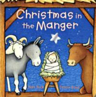 Christmas in the Manger by Buck, Nola