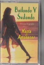 """*Bailando y Sudando"""" (Original Artists) -Hasta El Amanecer-...*Cassette Sealed"""
