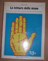 MILENA ZORAB - LA LETTURA DELLA MANO - 1987 FRATELLI MELITA (AB)