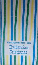 Estudios en las Evidencias Cristianas, by Alice E. Luce
