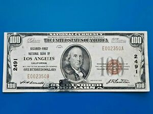 1929 $100 Security First National Bank of Los Angeles CA CH# 2491
