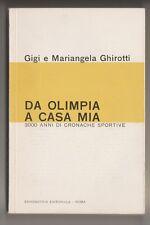 Da Olimpia a casa mia - G. & M. Ghirotti